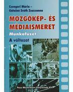 Mozgókép- és médiaismeret munkafüzet - A változat