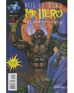 Neil Gaiman's Mr. Hero - The Newmatic Man Volume 1. No. 1.