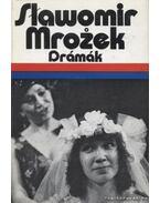 Drámák - Mrozek, Slawomir