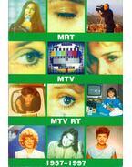 MRT, MTV, MTV RT 1957-1997 I.