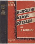 Mussolini, Kemál, Sztálin és a többiek (dedikált)