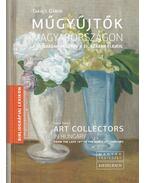 Műgyűjtők Magyarországon - Art Collectors in hungary