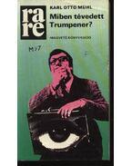 Miben tévedett Trumpener? - Mühl, Karl Otto