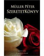 Szeretetkönyv - Müller Péter