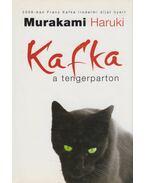 Kafka a tengerparton - Murakami Haruki