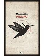 Piercing - Murakami Rjú