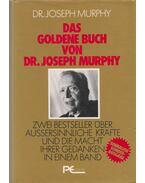 Das Goldene Buch von Dr. Joseph Murphy