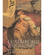Luxemburgi Zsigmond - Körber Ágnes