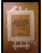 A Hajdúsági Nemzetközi Művésztelep húsz éve (1964-1983)