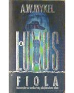 A luxus fiola - Mykel, A.W.