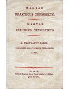 Magyar practicus termesztő / Magyar practicus tenyésztető - N. Nagyváthy János