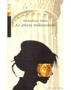 Az athéni műkereskedő - Nádudvari Anna
