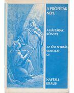 A próféták népe - Naftali Kraus