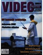 Video praktika 2002/4 VIII. évfolyam július-augusztus - Nagy Árpád
