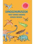 Dinoszauruszok - Nagy Bandó András