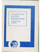 Latin nyelvtan - Nagy Ferenc, Péter Gyula, Kováts Gyula