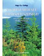 A Kárpát-medence természeti szépségei - Nagy Gy. György