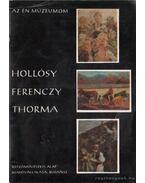 Hollósy, Ferenczy, Thorma - Nagy Ildikó