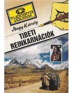 Tibeti reinkarnációk - Nagy Károly