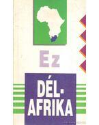 Ez Dél-Afrika - Nagy Mézes Rita