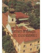 Nagykőrös története és néprajza a XIX. század közepéig I-II.
