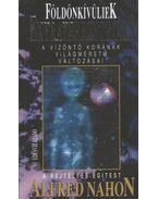 Földönkívüliek - Extraterrestrials - Nahon, Alfred