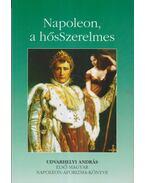 Napoleon a hősszerelmes