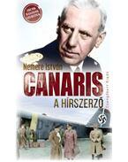 Canaris, a hírszerző - Nemere István