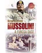 Mussolini, a furcsa Duce - Nemere István