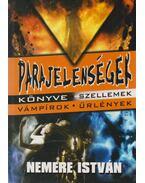 Parajelenségek könyve - Nemere István