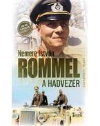 Rommel, a hadvezér - Nemere István