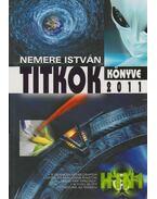 Titkok könyve 2011 - Nemere István