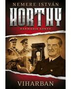 Viharban - Horthy - harmadik könyv - Nemere István
