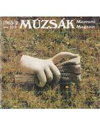 Múzsák Múzeumi Magazin 1985/2 - Nemes Iván