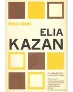 Elia Kazan - Nemes Károly