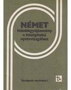 Német feladatgyűjtemény a középfokú nyelvvizsgához
