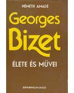 Georges Bizet élete és művei - Németh Amadé
