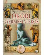Ókori gyermekjátékok - Németh György