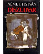 Díszudvar - Németh István