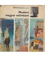 Modern magyar művészet (dedikált) - Németh Lajos