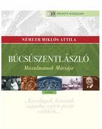 Búcsúszentlászló - Muzulmánok Máriája - Németh Miklós Attila