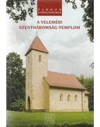 A veleméri Szentháromság-templom - Németh Zsolt