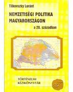 Nemzetiségi politika Magyarországon a 20. században