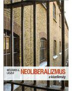 Neoliberalizmus - a közellenség
