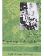 Magyar népi énekiskola III. kötet