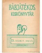 Julika mesél - Népművelési Intézet