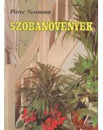 Szobanövények - Nessmann, Pierre