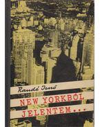 New Yorkból jelentem (dedikált)