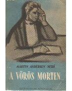A vörös Morten - Nexő, Martin Andersen