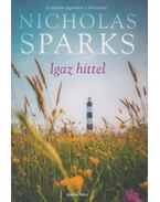 Igaz hittel - Nicholas Sparks